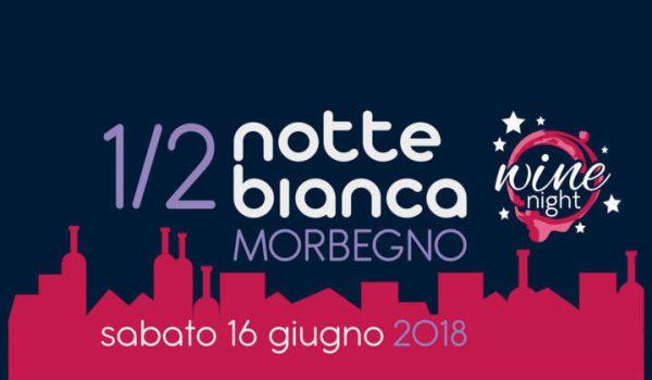 MezzaNotte Bianca e Wine Night di Morbegno